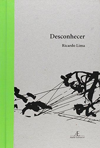 Desconhecer, livro de Ricardo Lima