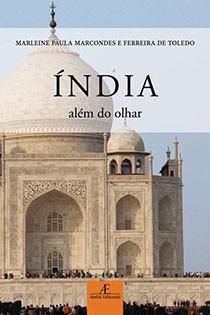 Índia – Além do Olhar, livro de Marleine Paula Marcondes e Ferreira de Toledo