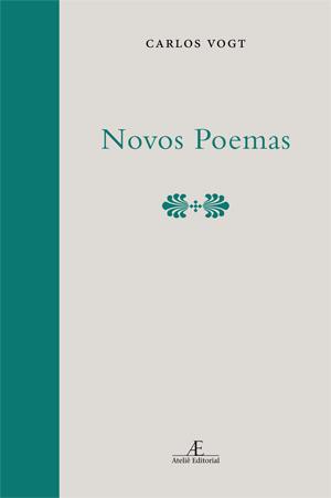 Novos Poemas, livro de Carlo Vogt