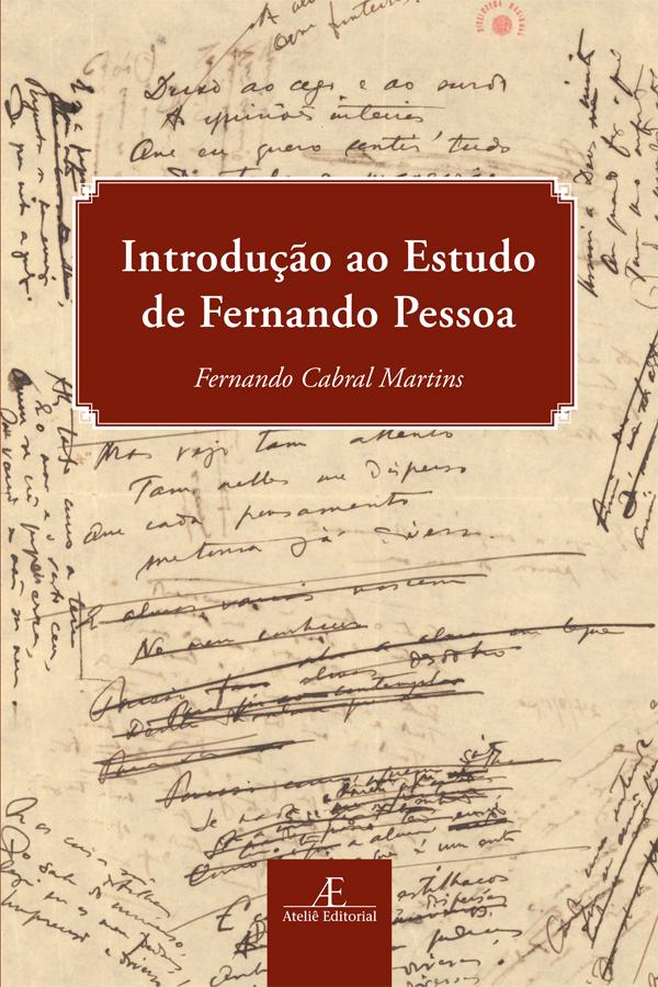 Introdução ao Estudo de Fernando Pessoa, livro de Fernando Cabral Martins