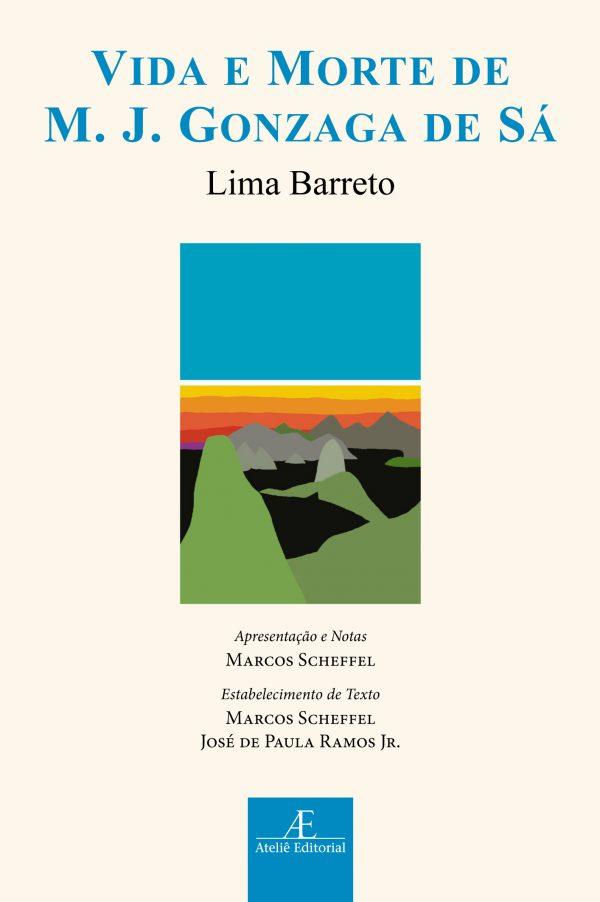 Vida e Morte de M. J. Gonzaga de Sá, livro de Lima Barreto