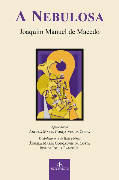 A Nebulosa, livro de Joaquim Manuel de Macedo