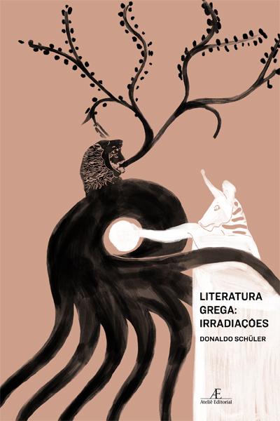 Literatura Grega: Irradiações, livro de Donaldo Schüler