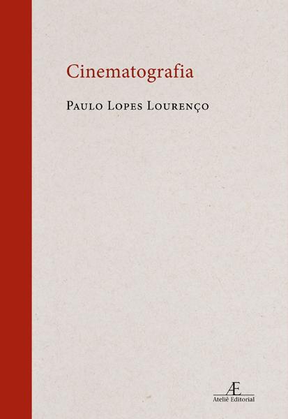 Cinematografia, livro de Paulo Lopes Lourenço