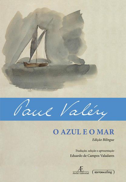 O azul e o mar, livro de Paul Valéry