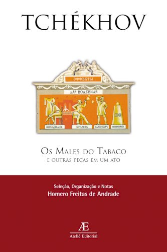 Os males do tabaco (3ª ed.), livro de Anton Tchékhov