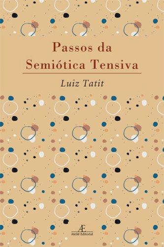 Passos da semiótica tensiva, livro de Luiz Tatit