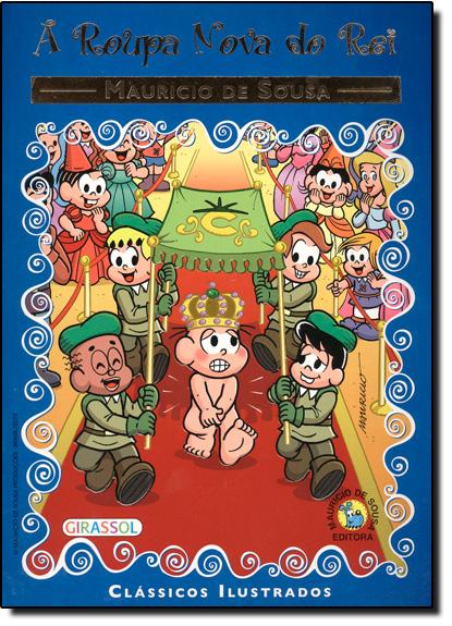 Roupa Nova do Rei, a - Col. Turma da Monica, livro de Mauricio de Sousa