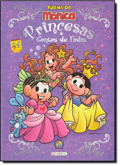 Turma da Mônica Princesas e Contos de Fadas, livro de Mauricio de Sousa