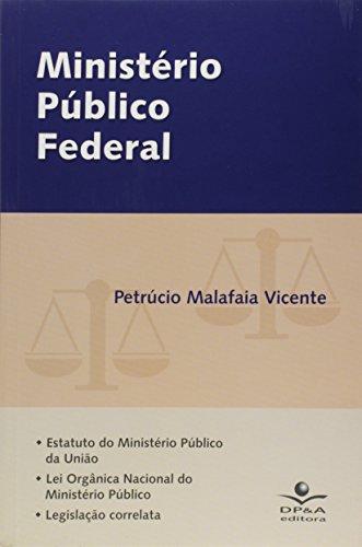 MINISTERIO PUBLICO FEDERAL, livro de Ana Vicente
