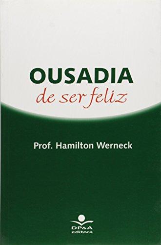Ousadia De Ser Feliz, livro de