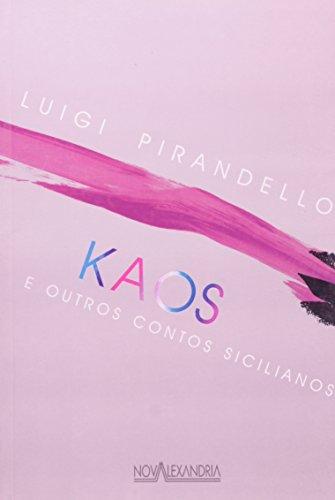 Kaos E Outros Contos Sicilianos, livro de Luigi Pirandello