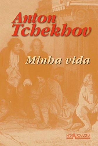 Minha Vida, livro de Anton Tchekhov