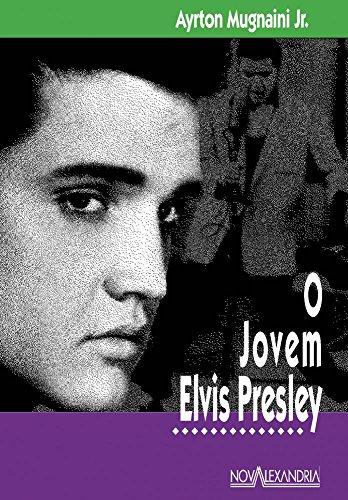 O Jovem Elvis Presley, livro de Ayrton Mugnaini Jr.