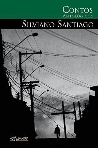 Contos Antológicos de Silviano Santiago, livro de Santiago Silviano