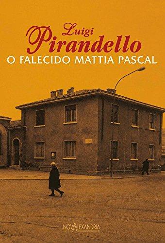 O Falecido Mattia Pascal, livro de Luigi Pirandello