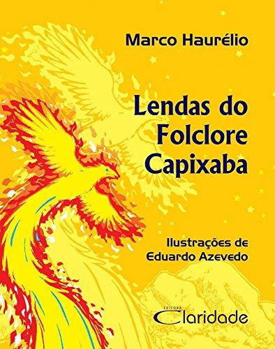 Lendas do Folclore Capixaba, livro de Marco Haurelio