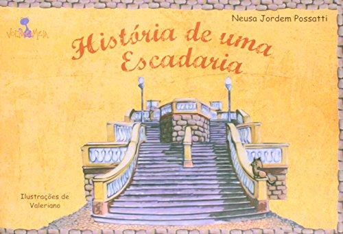 Historia De Uma Escadaria, livro de Neusa Jordem Possatti