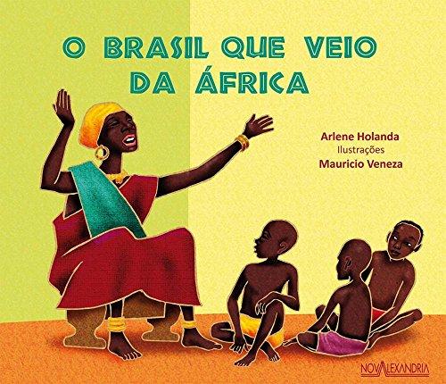O Brasil que veio da África, livro de Holanda Arlene