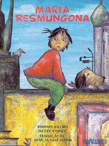 Maria Resmungona, livro de Barbara Willms, Dieter Konsek