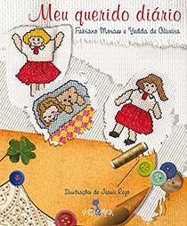 Meu Querido Diário, livro de Fabiano Moraes, Yedda de Oliveira