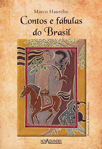 Contos e fábulas do Brasil, livro de Marco Haurelio
