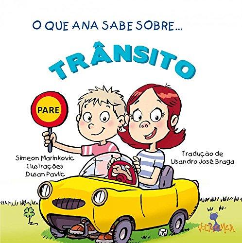 Que Ana Sabe Sobre Trânsito, O, livro de Simeon Marinkovic