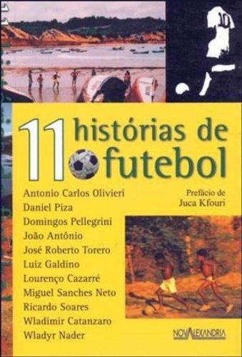 11 Historias De Futebol, livro de Daniel^Oliviei, Antonio Carlos Piza