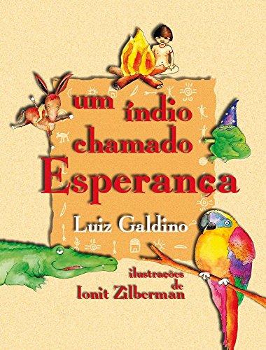 Um Índio Chamado Esperança, livro de Luiz Galdino