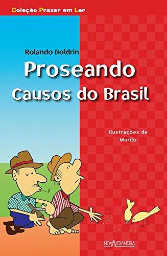 Proseando,: Causos do Brasil, livro de Rolando Boldrin