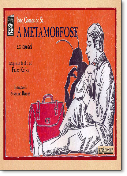 Metamorfose, A: Em Cordel, livro de João Gomes de Sá