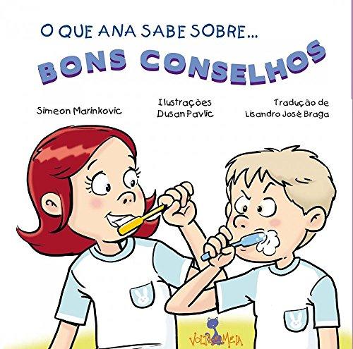 O que Ana Sabe Sobre... Bons Conselhos, livro de Simeon Marinkovic