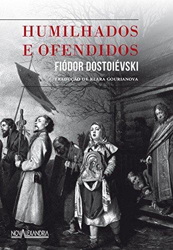 Humilhados e Ofendidos, livro de Fiodor Dostoiévski