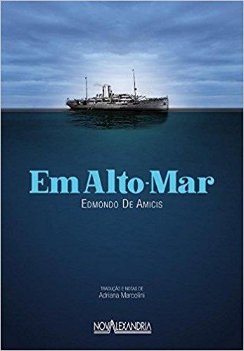 Em Alto Mar: Uma Travessia de Emigrantes Italianos, livro de Edmondo de Amicis