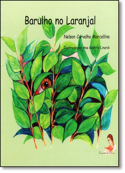 Barulho no Laranjal, livro de Nelson Carvalho Marcellino