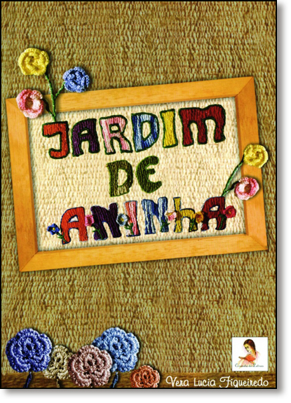 Jardim de Aninha, livro de Vera Lucia Figueiredo