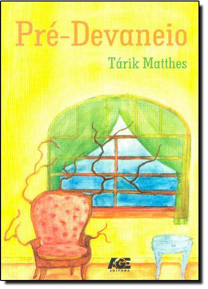 Pré-Devaneio, livro de Tarik Mattes