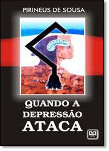 Quando a Depressão Ataca, livro de Pirineus de Sousa