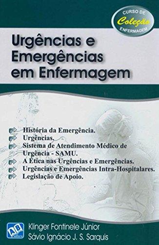 Urgência e Emergência em Enfermagem, livro de Klinger Fontinele Júnior