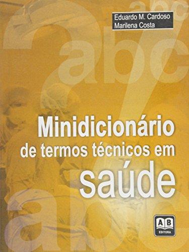 Minidicionário de Termos Técnicos em Saúde, livro de Luiz Carlos Cardoso