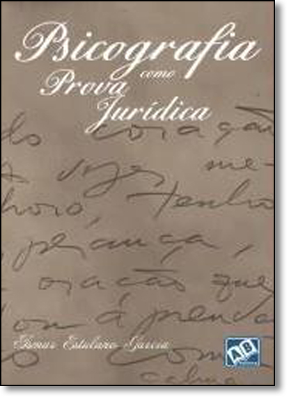 Psicografia Como Prova Jurídica, livro de Ismar Estulano Garcia