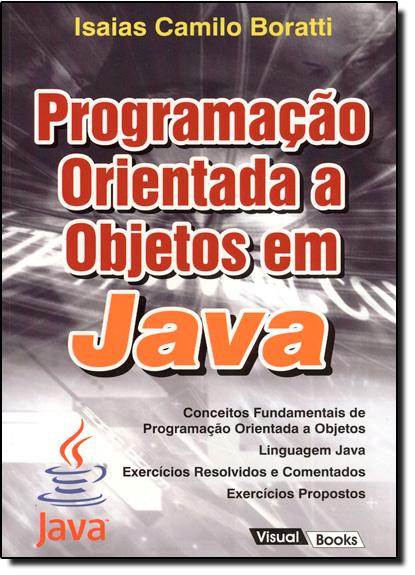 Programação Orientada a Objetos Em Java, livro de Isaias Camilo Boratti