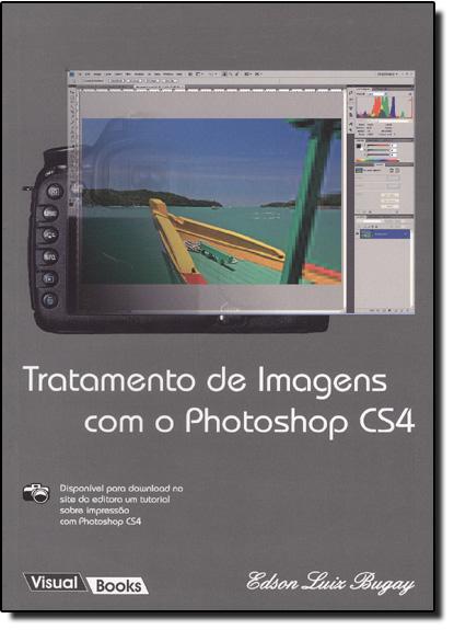Tratamento De Imagens Com O Photoshop Cs4, livro de Edson Luiz Bugay