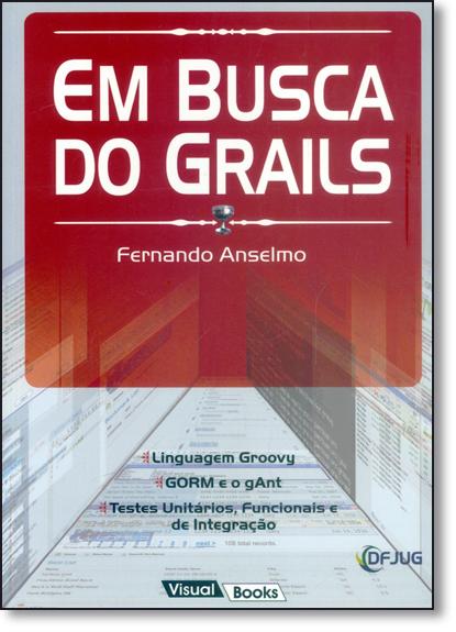 Em Busca do Grails, livro de Fernando Anselmo