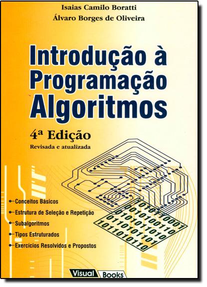 Introdução À Programação Algoritmos, livro de Isaias Camilo Boratti