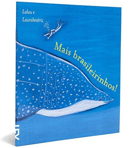 Mais Brasileirinhos!, livro de Lalau e Laurabeatriz