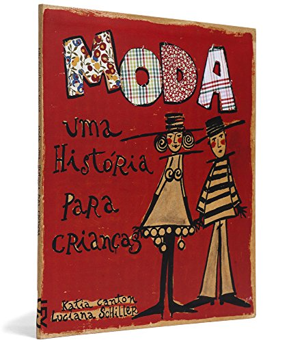 Moda: uma história para crianças, livro de Katia Canton e Luciana Schiller