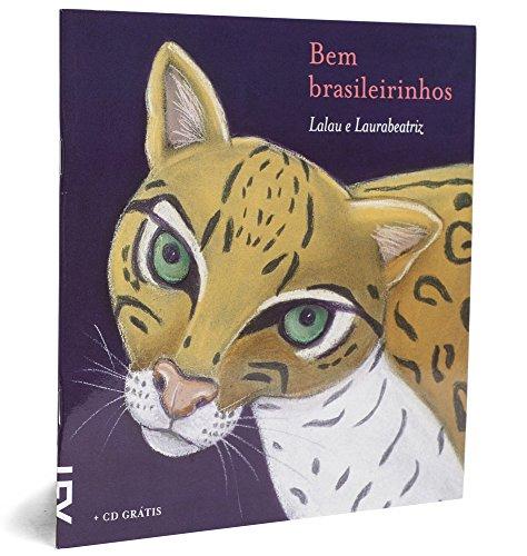 Bem Brasileirinhos, livro de Lalau e Laurabeatriz