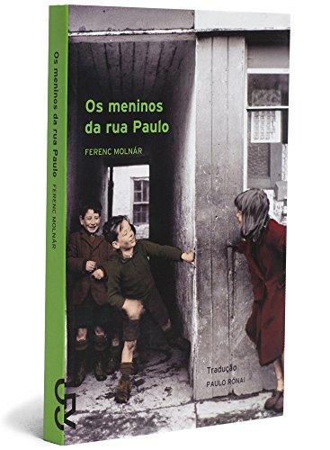 Os Meninos da rua Paulo, livro de Ferenc Molnár