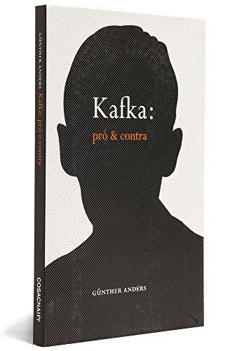 Kafka: pró e contra - os autos do processo, livro de Günther Anders